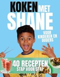 Koken met Shane -Voor kinderen en ouders Kluivert, Shane