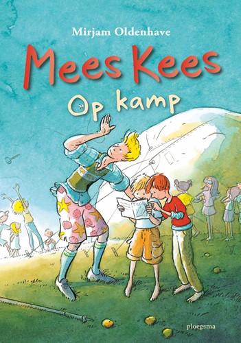 Mees Kees - Op kamp [Nieuwe editie] Oldenhave, Mirjam