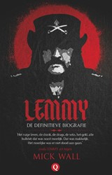 Lemmy -De definitieve biografie Wall, Mick