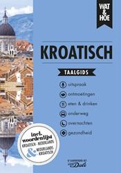 Kroatisch Wat & Hoe taalgids