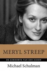Meryl Streep -De geboorte van een icoon Schulman, Michael