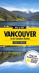 Vancouver en de Canadese rockies -Stad & Streek Wat & Hoe Stad & Streek