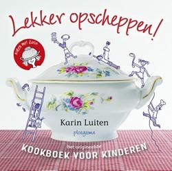 Lekker opscheppen! -Kookboek voor kinderen Luiten, Karin