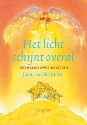 LICHT SCHIJNT OVERAL-KERSTVERHALEN -verhalen over Kerstmis Molen, Janny van der