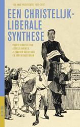 Een christelijk-liberale synthese -100 jaar Pacificatie 1917-2017 Harinck, George