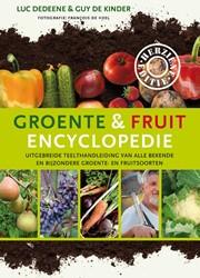 Groente- en fruitencyclopedie -Uitgebreide teelthandleiding v an alle bekende en bijzondere Dedeene, Luc