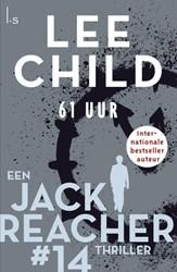 61 uur - Reacher 14 (POD) Child, Lee