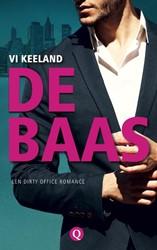 De baas -Een dirty office romance Keeland, Vi