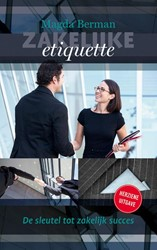 Zakelijke etiquette -de sleutel tot succes Berman, Magda