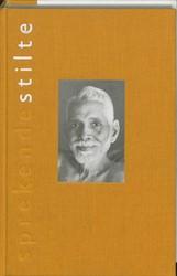 SPREKENDE STILTE -LEVEN EN LEER VAN SRI RAMANA M AHARSHI BOOGAARD, H. VAN DEN