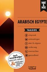 Arabisch Egypte Wat & Hoe taalgids