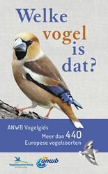 Welke vogel is dat? ANWB Vogelgids -Meer dan 440 Europese vogelsoo rten Dierschke, Volker