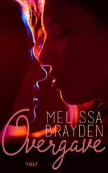 Overgave Brayden, Melissa
