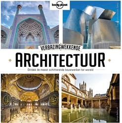 Lonely Planet Verbazingwekkende architec -Ontdek de meest schitterende b ouwwerken ter wereld Lonely Planet