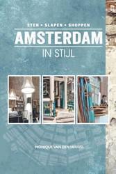 Amsterdam in stijl -eten - slapen - shoppen Heuvel, Monique van den
