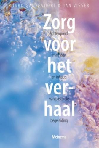 Zorg voor het verhaal (POD) Ganzevoort, Ruard