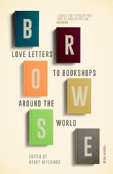 BROWSE: LOVE LETTERS TO BOOKSHOPS AROUND