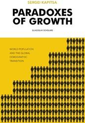Paradoxes of Growth Kapitsa, Sergei