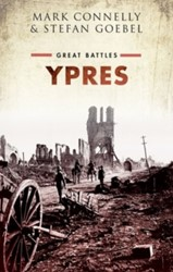 Ypres -Great Battles Connelly, Mark
