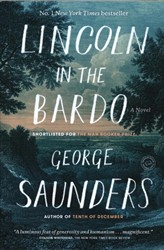 Lincoln in the Bardo Saunders, George