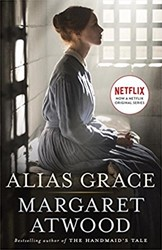 Alias Grace. TV Tie-In -A Novel Atwood, Margaret