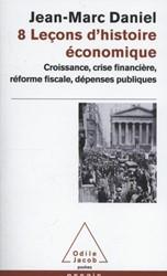 8 Lecons d'Histoire Economique Daniel, J.M.
