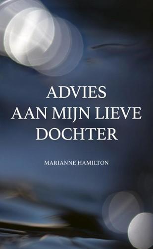 Advies aan mijn lieve dochter Hamilton, Marianne