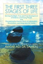 First Three Stages of Life Samraj, AvatarAdiDa