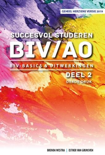 BIV Basics & Uitwerkingen -BIV Basics & Uitwerkingen Westra, Brenda