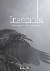 Insomnia, spannende verhalen tegen het s -spannende verhalen tegen het s lapengaan Meijers, Jan P.