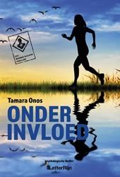 Onder invloed -Een Renske Nijland thriller Onos, Tamara