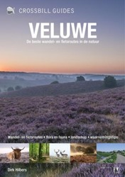 Crossbill Guides Veluwe - de natuurgids -de natuurgids Hilbers, Dirk