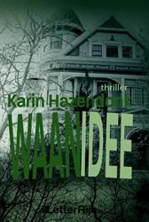 Waanidee Hazendonk, Karin