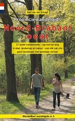 Provinciewandelgids Noord-Brabant oost -21 leuke wandelroutes - van ko rt tot lang - in stad, landsch Schagt, Bart van der