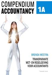 Compendium accountancy -WET- EN REGELGEVING VOOR ACCOU NTANTS Westra, Brenda