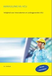 Aanvulling VIL-VCU -Veiligheid voor intercedenten en leidinggevenden VCU Verduijn, A.J.