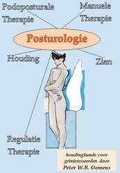 Posturologie -houdingkunde voor geinteresse erden Oomens, Peter W.B.