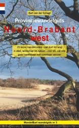 Provinciewandelgids Noord-Brabant west -20 leuke wandelroutes - van ko rt tot lang - in stad, landsch Schagt, Bart van der