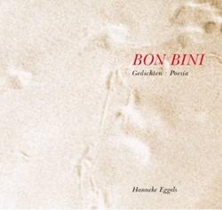 Bon Bini -gedichten = poesia Eggels, Hanneke