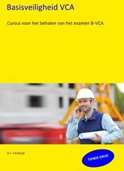 Basisveiligheid VCA -Cursus voor het behalen van he t examen B-VCA Verduijn, A.J.