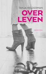 Over Leven Helderman, Tanja