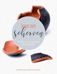 Leven met scherven -informatie- en verwerkingsboek bij echtscheiding Slootweg, Anje