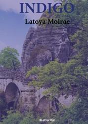 Indigo Moirae, Latoya