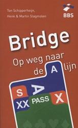 Bridge: OP weg naar de A-lijn -op weg naar de A-lijn Schipperheijn, Ton