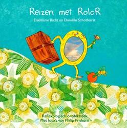 Reizen met Rolor -reflexologisch ontdekboek Richt, Elsemarie