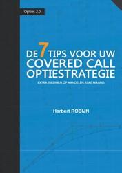De 7 Tips voor uw Covered Call Optiestra -extra inkomen op aandelen, elk e maand Robijn, Herbert