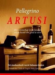 Artusi -de wetenschap in de keuken en de kunst om goed te eten Artusi, Pellegrino