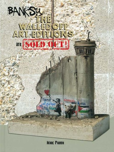 Banksy -The Walles Off Art Editions ar e almost Sold Out! Pairon, Marc