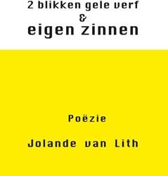 2 blikken gele verf & eigen zinnen Lith, Jolande van