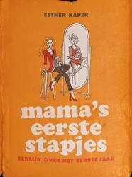 Mama's eerste stapjes -eerlijk over het eerste jaar Kaper, Esther